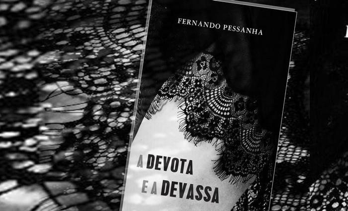 """Fernando Pessanha apresenta """"A Devota e a Devassa"""" em Beja!"""