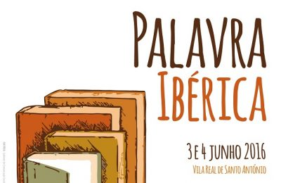 Encontro literário 'PALAVRA IBÉRICA' em Vila Real St. António