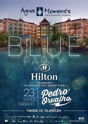 Blue Party - Agua Moments - Hilton