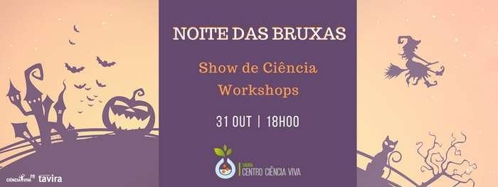 FESTA COM CIÊNCIA: NOITE DAS BRUXAS | 31 Out | 18H00 | Centro Ciência Viva de Tavira